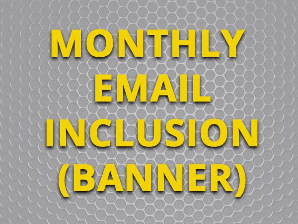 Inclusion in Total Guide to the Month Email Newsletter (Banner)