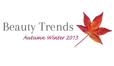Women's Autumn/Winter Beauty Trends '13