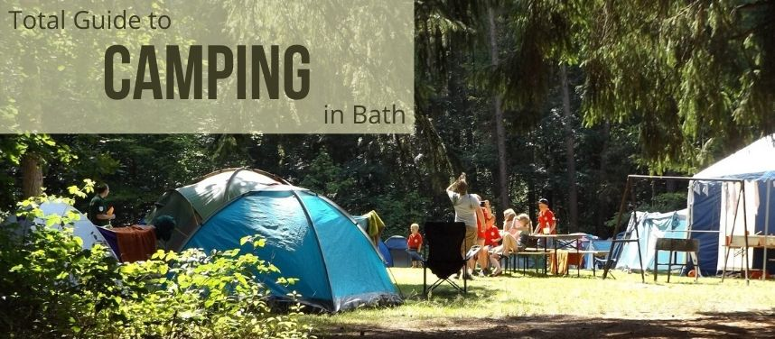 Total Guide to Camping in Bath